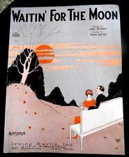WAITIN' FOR THE MOON 1920's Sheet Music Joe Brown & Sam Lerner Irving Berlin Inc