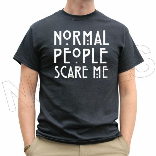Normal People Scare Me Funny Scary Men/'s Ladies Kids T-Shirt Vest S-XXL