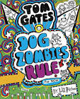 Tom Gates: DogZombies Rule (for Now) by Liz Pichon (Hardback, 2016)