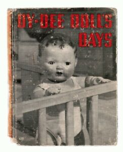 Dy-Dee Doll's Days 1937 CLASSIC