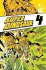 Super Dinosaur:  volume 4 by Robert Kirkman (Paperback, 2015)