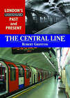 The Central Line by Robert Griffiths (Paperback, 2007)