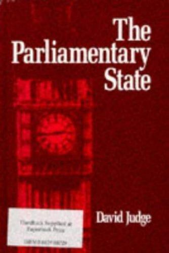 The Parliamentary State by David Judge