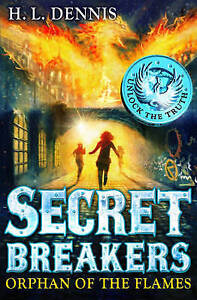 Orphan-of-the-Flames-Book-2-Secret-Breakers-L-Dennis-H-Very-Good-Book