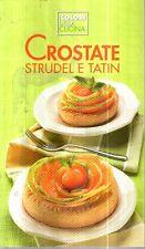 O9 Crostate Strudel e tatin I colori della cucina 2013
