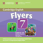 Cambridge Young Learners English Tests 7 Flyers Audio Cd: Examination Papers from University of Cambridge ESOL Examinations by Cambridge ESOL (CD-Audio, 2011)