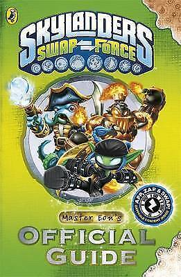 Skylanders SWAP Force: Master Eon's Official Guide by Cavan SCOTT, Paperback Boo