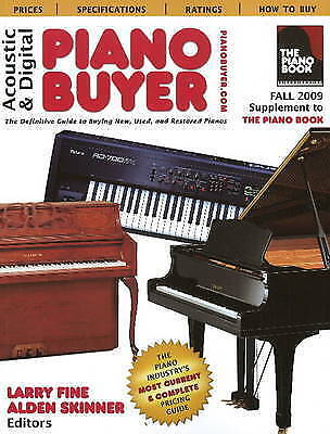Acoustic and Digital Piano Buyer: Supplement to the Piano Book by Brookside...