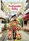 Fashionable Selby by Todd Selby (Hardback, 2014)