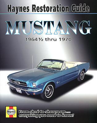 Haynes Restoration Guide Mustang 1964½ - 1970 - Classic Mustang Restoration Book