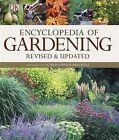 Encyclopedia of Gardening by DK Publishing (Dorling Kindersley) (Hardback, 2012)