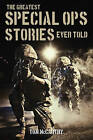The Greatest Special OPS Stories Ever Told by Tom McCarthy (Paperback, 2016)