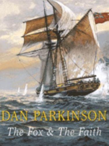 The Fox and the Faith by Dan Parkinson