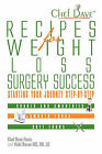 Recipes for Weight Loss Surgery Success: Starting Your Journey Step-By-Step by Chef Dave Fouts, Vicki Bovee (Paperback / softback, 2011)