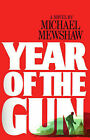 Year of the Gun by Michael Mewshaw (Paperback, 1984)
