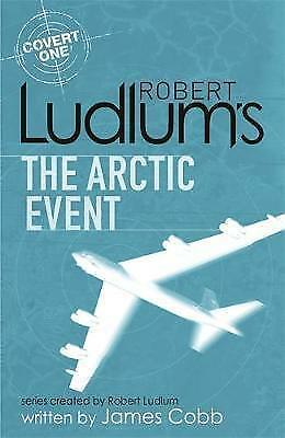 1 of 1 - Robert Ludlum's The Arctic Event (Paperback) New Book