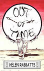 Out of Time by Helen Rabbats (Paperback, 2008)