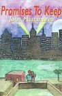 Promises to Keep by John Mastandrea (Paperback / softback, 2001)