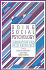 Doing Social Psychology: Laboratory and Field Exercises by Cambridge University Press (Paperback, 1988)