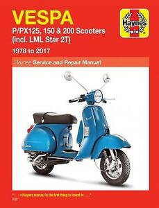Vespa P125 P150 P200 PX125 PX150 PX200 LML Star 1978-2017 Haynes Manual 0707 NEW