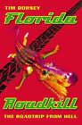 Florida Roadkill by Tim Dorsey (Paperback, 1999)