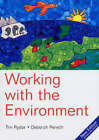 Working with the Environment by Tim Ryder, Deborah Penrith (Paperback, 2004)