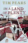 In A Land Of Plenty by Tim Pears (Paperback, 2011)