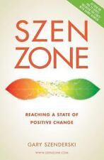 SZEN ZONE: Reaching a State of Positive