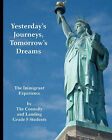 Yesterday's Journeys Tomorrow's Dreams by The Connolly and Landing Grade 5 Student (Paperback / softback, 2009)
