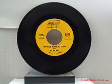 THE U.S. MALE -(45)- YOU MAKE ME FEEL SO GOOD / WHAT'S HAPPENED TO YOU   - 1967