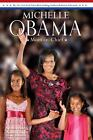 Michelle Obama : Mom-in-Chief by Roberta Edwards (2009, Paperback)
