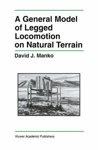 A General Model of Legged Locomotion on Natural Terrain (The Springer Internatio