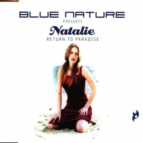 Blue Nature pres. Natalie Return to paradise (1999) [Maxi-CD]