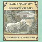 Higglety Pigglety Pop!: Or There Must Be More To Life by Maurice Sendak (Hardback, 2001)