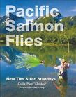 Pacific Salmon Flies: New Ties & Old Standbys by Pudge (Paperback / softback, 2012)
