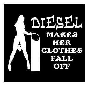 DIESEL MAKES HER CLOTHES FALL OFF SILVERADO VINYL CAR TRUCK WINDOW - Truck window decals