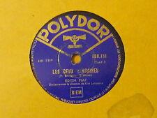 Disque 78 tours Polydor Edith Piaf Les deux rengaines/Y'a pas d'printemps