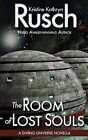 The Room of Lost Souls: A Diving Universe Novella by Kristine Kathryn Rusch (Paperback / softback, 2013)