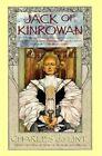 Jack of Kinrowan by Charles De Lint (Paperback)