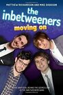 The Inbetweeners: Moving On by Matthew Richardson, Mike Dodgson (Paperback, 2014)