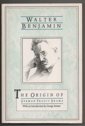 The Origin of German Tragic Drama by Walter Benjamin (paperback, Verso, 1990)