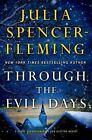 Fergusson/Van Alstyne Mysteries: Through the Evil Days 8 by Julia Spencer-Fleming (2013, Hardcover)