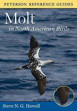 Peterson Reference Guide to Molt in North American Birds (Peterson Reference Gui