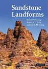 Sandstone Landforms by Robert A. Wray, Robert W. Young, Ann R. M. Young (Hardback, 2009)