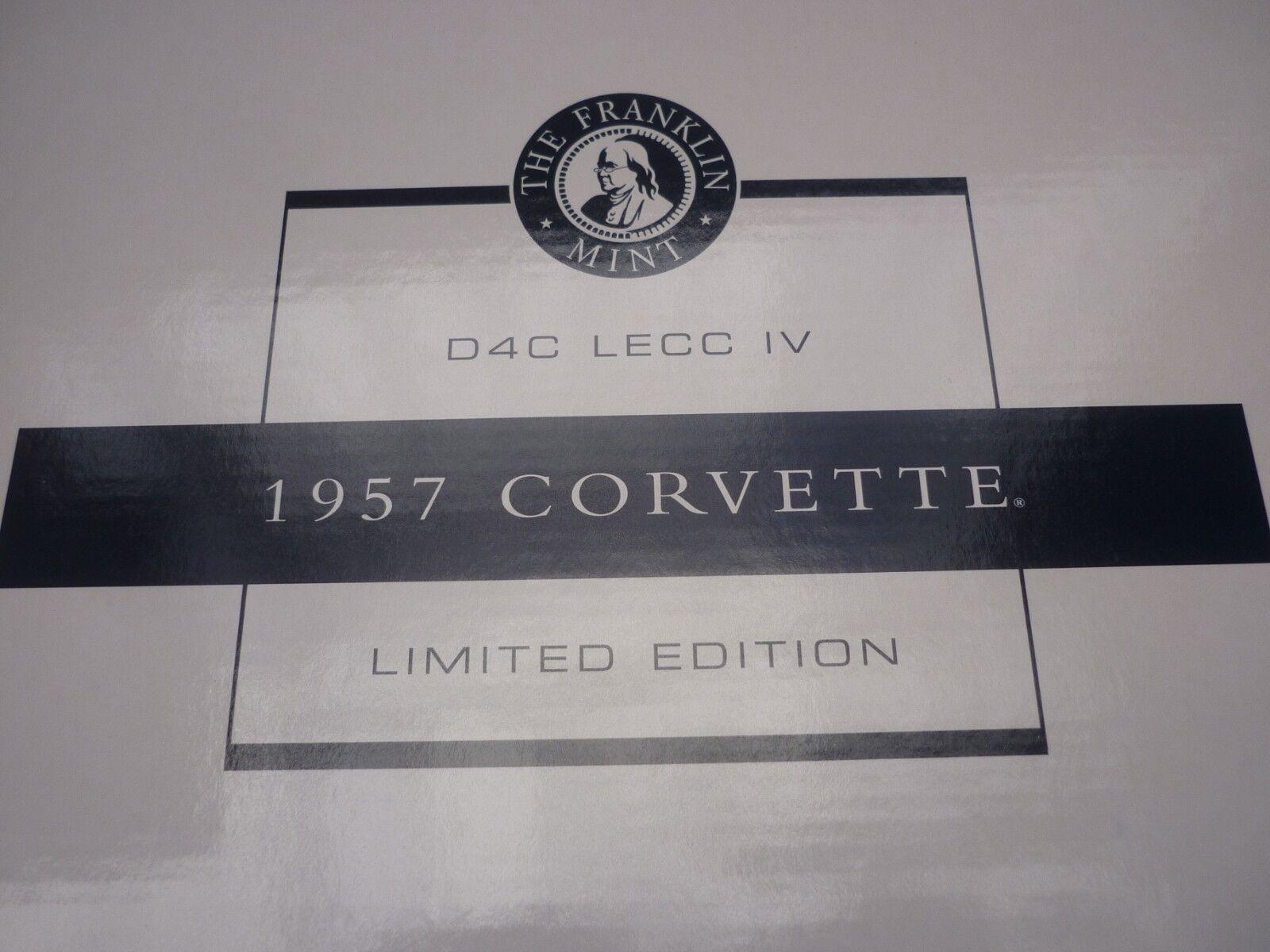 A Franklin mint 1957 Chevrolet corvette, has paperwork. Boxed