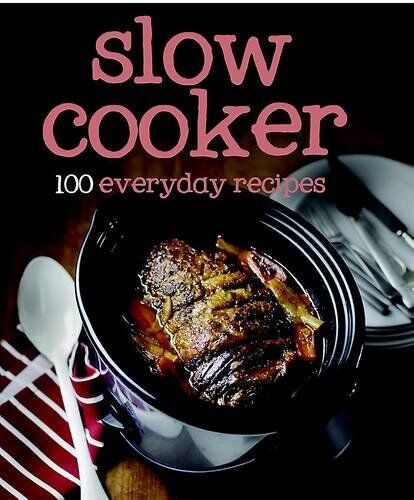 1 of 1 - 100 Recipes Slow Cooker Love Food (100 Everyday Recipes),Parragon,Love Food Edi