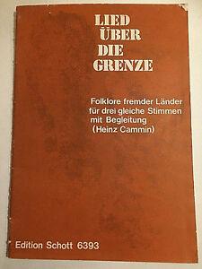 Heinz-Camin-034-Lied-ueber-die-Grenze-034-Folklore-fremder-Laender-fuer-3-gleiche-Stim