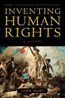 Inventing Human Rights: A History by Lynn Hunt (Paperback, 2008)
