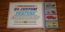 1964 Chevrolet Truck Custom Feature & Accessories Sales Brochure 64 Chevy