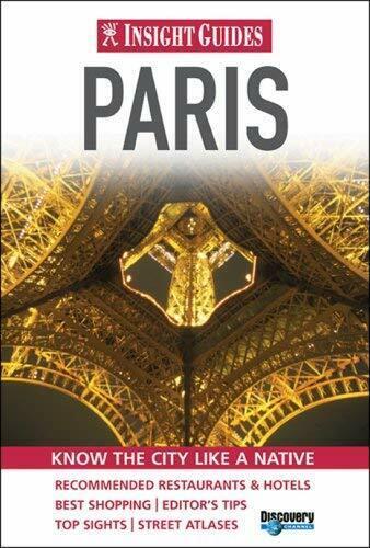 Paris: Wissen The City Like A Native Taschenbuch Einblick